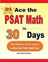 Ace the PSAT Math in 30 Days: The Ultimate Crash Course to Beat the PSAT Math Test