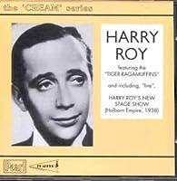 Cream of Harry Roy