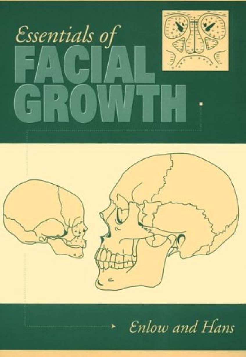 トーナメント威信より良いEssentials of Facial Growth