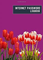 internet password logbook: a4 8.27x11.69 cute internet password book | cool internet password logbook paper with page numbers | internet password logbook | internet password notebook journal paper | tulip spring flower plant purple color