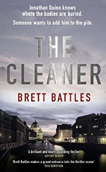 The Cleaner (A Jonathan Quinn Novel Book 1) by [Battles, Brett]