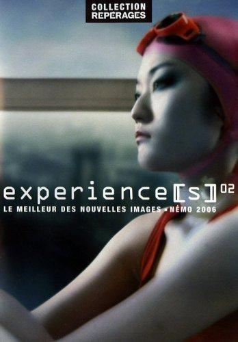 Experiences 02: Nmo Film Festival 2006 (Flesh / the eel / 90 / City paradise / Carlitopolis / Black day to freedom / PGI-13 / Trois Gnossiennes / Velvet Cell / Singing in the R...) by Rob Chiu