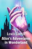 Alice's Adventures in Wonderland (Timeless Classics) (English Edition) 画像