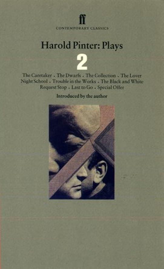 精神的に急襲教育学Harold Pinter Plays 2: The Caretaker; Night School; The Dwarfs; The Collection; The Lover (English Edition)