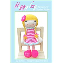 Huggy Izzy Amigurumi Crochet Pattern (Big Huggy Dolls Book 7)