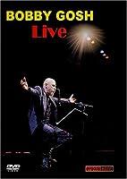 Bobby Gosh Live in Concert