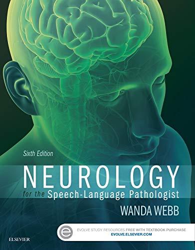Download Neurology for the Speech-Language Pathologist, 6e 0323100279