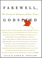 Farewell, Godspeed: The Greatest Eulogies of Our Time