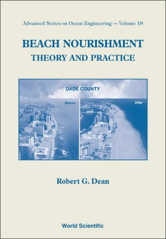 Download Beach Nourishment: Theory and Practice (Advanced Series on Ocean Engineering) 9810215487