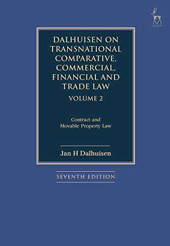 Download Dalhuisen on Transnational Comparative, Commercial, Financial and Trade Law: Contract and Movable Property Law 1509925821