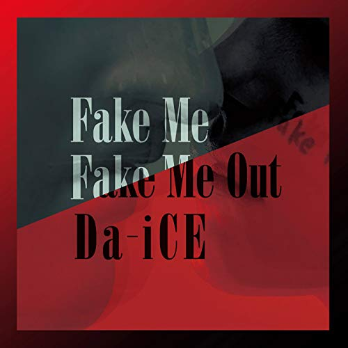 FAKE ME FAKE ME OUT