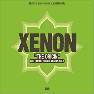 "XENON ""THE ORIGIN"""