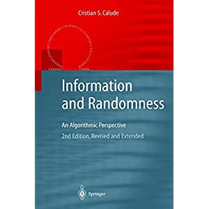 Information and Randomness: An Algorithmic Perspective (Texts in Theoretical Computer Science. An EATCS Series)