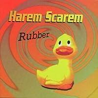 Rubber by Harem Scarem