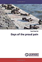 Days of the proud pain