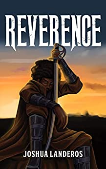 Reverence by [Landeros, Joshua]