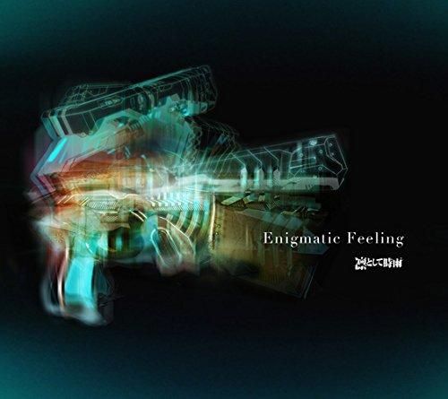 Enigmatic Feeling