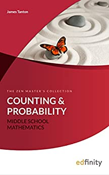 Counting and Probability (Middle School Mathematics Book 2) by [Tanton, James]