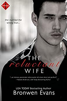 The Reluctant Wife (Entangled Indulgence) by [Evans, Bronwen]