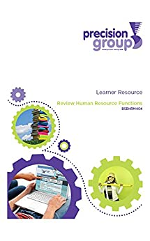 Review Human Resource Functions: BSBHRM404 by [(Australia) Pty Ltd, Precision Group]