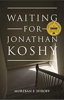 Waiting for Jonathan Koshy by [Shroff, Murzban]
