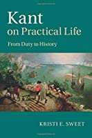 Kant on Practical Life