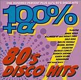 100%+α 80's DISCO HITS