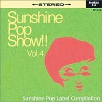 Sunshine Pop Show!!Vol.4