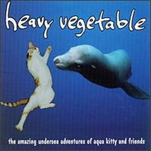 The Amazing Undersea Adventures of Aqua Kitty and Friends by Heavy Vegetable (1994-09-27) 【並行輸入品】