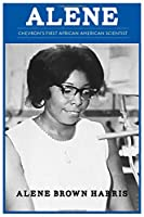 Alene: Chevron's First African American Scientist