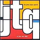 James Taylor Presents Jtq