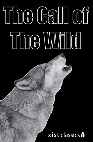 The Call of the Wild (Xist Classics)
