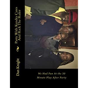 Party with Kendra Cares and Rick the Ruler: We Had Fun at the 30 Minute Play After Party