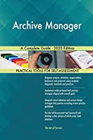 Archive Manager A Complete Guide - 2020 Edition