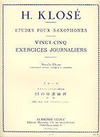 KLOSE - Ejercicios Diarios (25) para Saxofon (Mule)