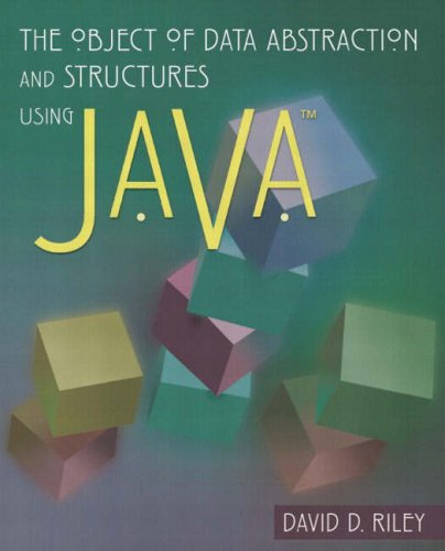 Download The Object of Data Abstraction and Structures (using Java) 0201713594