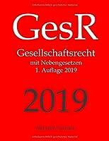 GesR, Gesellschaftsrecht, Aktuelle Gesetze: Gesellschaftsrecht mit Nebengesetzen