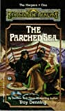 The Parched Sea (Forgotten Realms Novel : the Harpers, Book 1)