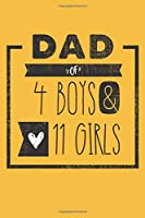 DAD of 4 BOYS & 11 GIRLS: Personalized Notebook  for Dad - 6 x 9 in - 110 blank lined pages [Perfect Father's Day Gift]