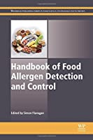 Handbook of Food Allergen Detection and Control (Woodhead Publishing Series in Food Science, Technology and Nutrition) by Unknown(2014-09-22)