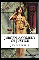 Jurgen: A Comedy of Justice Illustrated