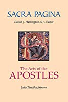The Acts of the Apostles (Sacra Pagina Series)