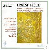 Bloch: Poemes d'automne / Psaumes / Hiver-Printemsp / In the night 画像