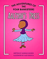 Aaliyah's Dress (Adventures of the Four Bankieteers)