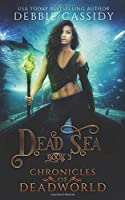Dead Sea (Chronicles of Deadworld)