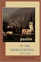 PSALM of the Heart-Fortress: Warrior Songs