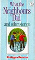 What The Neighbours Did (Puffin Books)