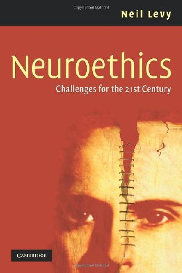 銛エンジン公園Neuroethics: Challenges for the 21st Century