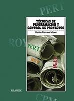 Tecnicas de programacion y control de proyectos/ Program Techniques and Project Management