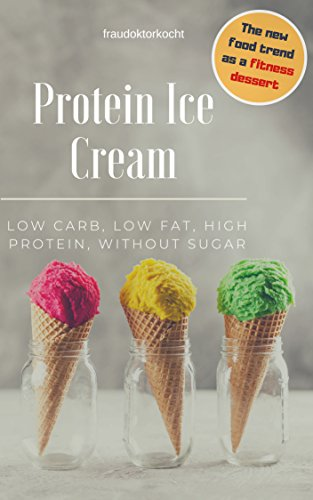 Protein Ice Cream: T...